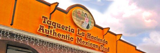 Taqueria La Hacienda Authentic Mexican Food